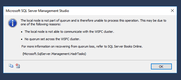 The local node is not part of quorum and is therefore unable to process this operation