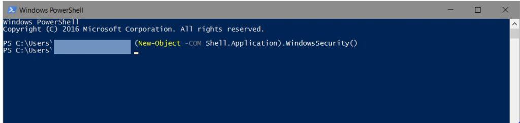 (New-Object -COM Shell.Application).WindowsSecurity()